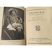 1906 Yellowstone Kelly, the Memoirs of Luther S Kelly,Illustrated, Fold Out Map, Yale University Press
