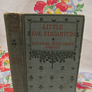 1914 Little Eve Edgarton by Eleanor Hallowell Abbott