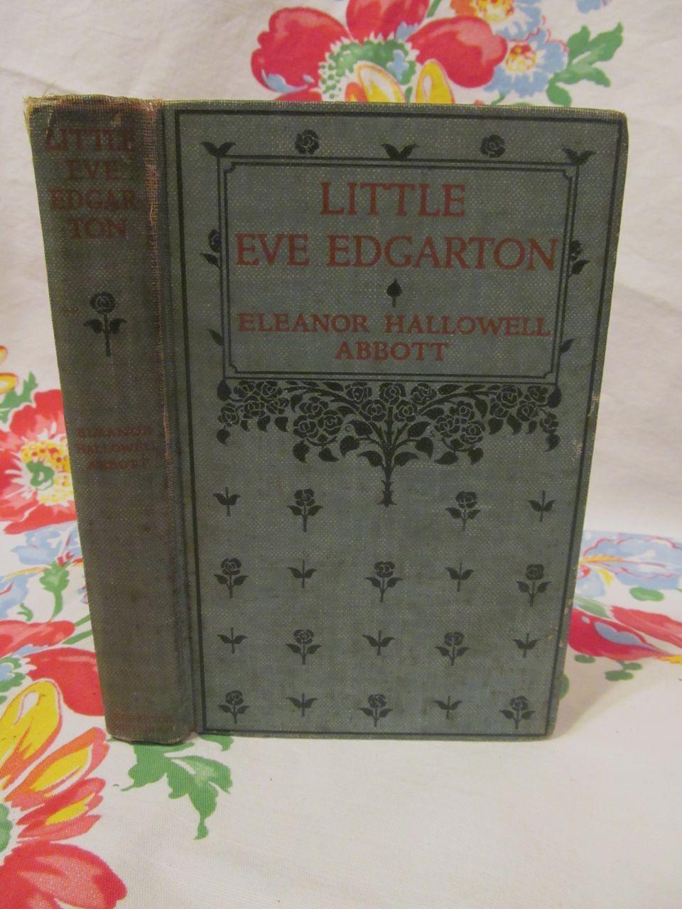 1914 Little Eve Edgarton by Eleanor Hallowell Abbott