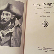 1929 Oh Ranger! by Horace M Albright & Frank J Taylor, Illustrated, Stanford University Press