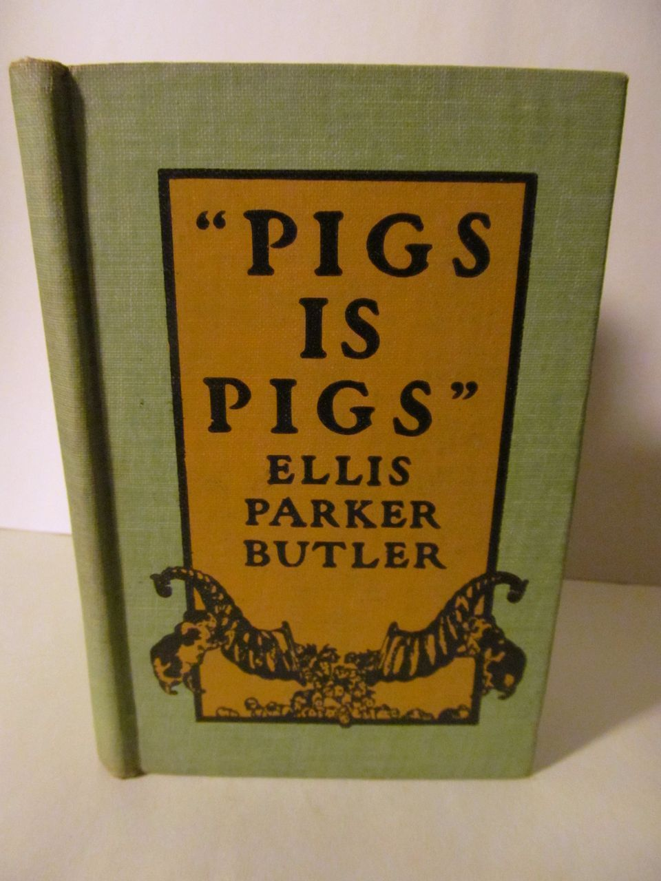 1906 Pigs is Pigs by Ellis Parker Butler, Illustrated, Publ A L Burt Company