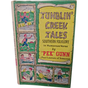 1970 Tumblin Creek Tales, Southern Folklore in Humorous Verse by Pek Gunn, Signed, DJ, Publ by Tumblin Creek Enterprises