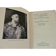 1928 Long Lance: The Autobiography of a Blackfoot Indian Chief by Chief Buffalo Child Long Lance, Publ Farbe & Gwyer Limited, London