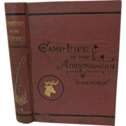 1869 Adventures in the Wilderness or Camp-Life in the Adirondacks by William H H Murray, Illustrated, Publ Field Osgood & Co