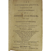 1795 The New Virginia Justice by William Waller Hening, Printed by T Nicolson