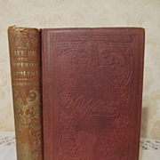 1853 Life of Napoleon Bonaparte, Emperor of France by J G Lockhart, Publ Derby & Miller