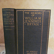 1925 The Memoirs of William Jennings Bryan by Himself & His Wife, Illustrated, Illustrated, Publ The United Publishers of America