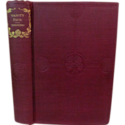 Early 1900's, Vanity Fair, A Novel Without A Hero by William Makepeace Thackeray, Publ Hurst & Company