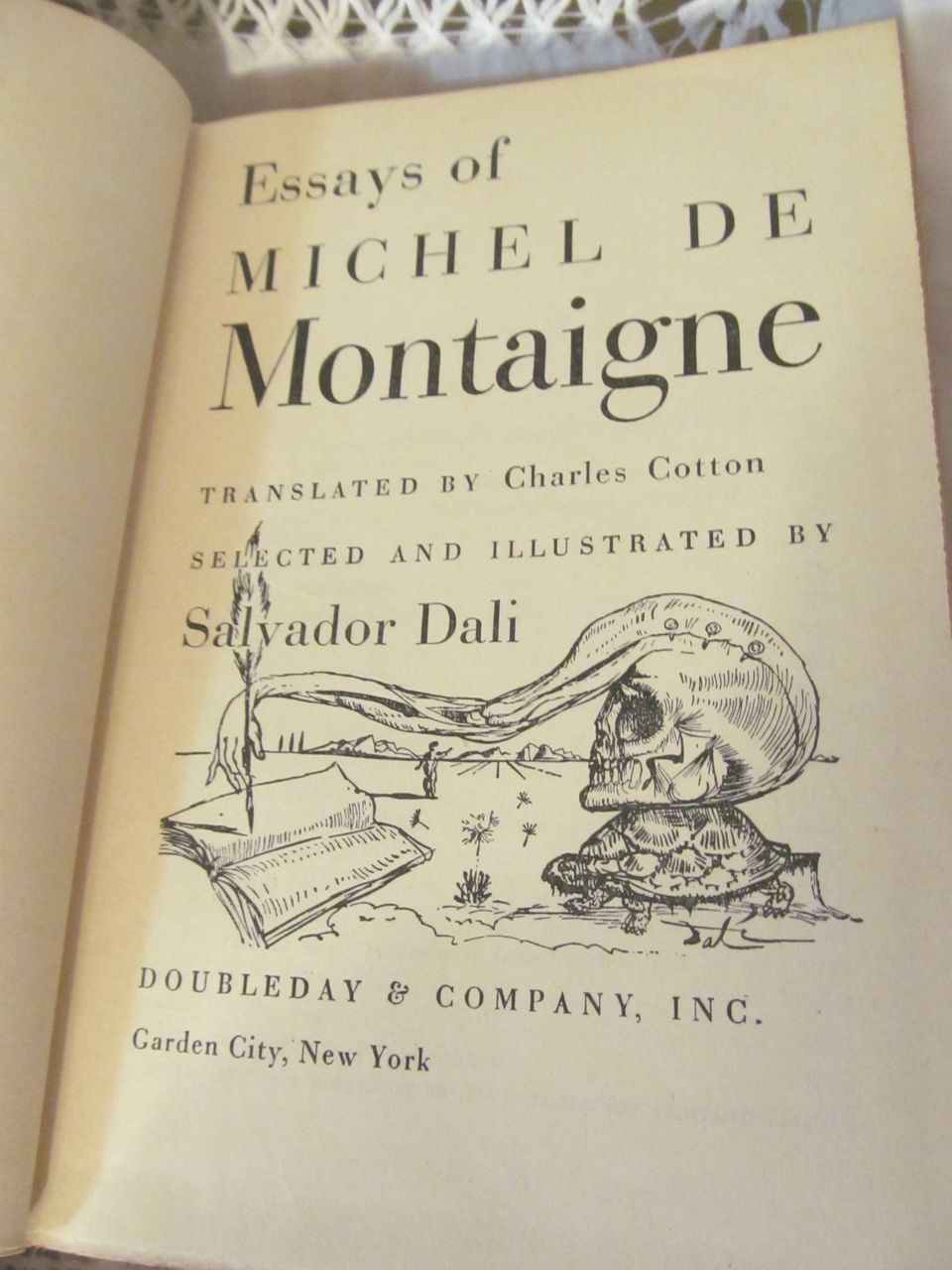 essays of michel de montaigne illustrated by salvador dali  1947 essays of michel de montaigne illustrated by salvador dali translated by charles cotton publ doubleday company inc