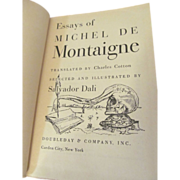 1947 Essays of Michel De Montaigne, Illustrated by Salvador Dali, Translated by Charles Cotton, Publ Doubleday & Company Inc