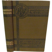 1907 Parkman's Works, LaSalle and the Discovery of the Great West by Francis Parkman, Part 3, Fold Out Map, Publ Little, Brown, and Company