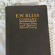 1914 E W Bliss Company Trade Catalog, Presses, Dies and Special Machinery, Illustrated