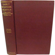 1904 Early Western Travels 1748-1846, Volume X, Hulme, Flower & Woods, Edited by Reuben Thwaites, Publ Arthur H Clark Company