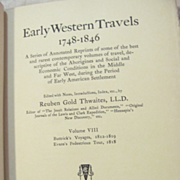 1904 Early Western Travels 1748-1846, Vol VIII, Tilly Buttrick & Estwick Evans, Edited by Reuben Thwaites, Publ The Arthur H Clark Company