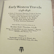 1904 Early Western Travels 1748-1846, Volume VI, Brackenridge & Gabriel Franchere, Edited by Reuben Thwaites, Publ The Arthur H Clark Company