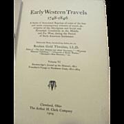 1904 Early Western Travels 1748-1846, Volume VI, Brackenridge & Gabriel Franchere, Edited by Reuben Thwaites, Publ The Arthur H Clark Company