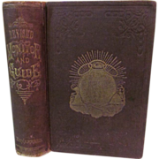 1881 Odd Fellows Monitor and Guide, Containing History of the Degree of Rebekah and Its Teachings by Rev T G Beharrell, Publ Robert Douglass