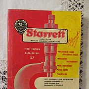 1955 Starrett Tool Catalog #27, First Edition