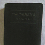 1919 Illustated Enginemen's Manual Intended for the Engineer, Fireman Mechanic by W P James Pull