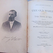 1884 Journeyings in the Old World or Europe, Palestine and Egypt, Illustrated, Maps, by James W Hott DD, Published by United Brethren Publishing House