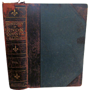 1912 History of Knox County Illinois Vol 1 by Albert J Perry, Illustrated, Maps