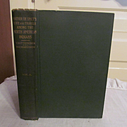 1905 Life, Letters and Travels of Father Pierre-Jean De Smet, Volume 2, by Chittenden and Richardson, Harper Publisher