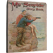 1911 My Seaside Story Book by Nesbit and Fenn, Nister & Dutton
