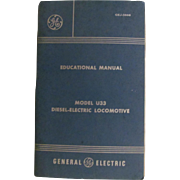 1972 Diesel Electric Locomotive Model U33 Educational Manual by General Electric