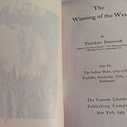 1905 The Winning of the West, Indian Wars by Theodore Roosevelt, Current Literature