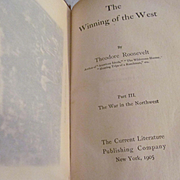 1905 The Winning of the West, War in the Northwest by Theodore Roosevelt, Current Literature Publishing Company