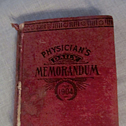 1904 Physician's Daily Memorandum of Patients