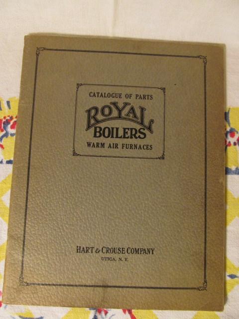 1926 Royal Boilers & Furnaces Catalogue, Hart & Crouse Company