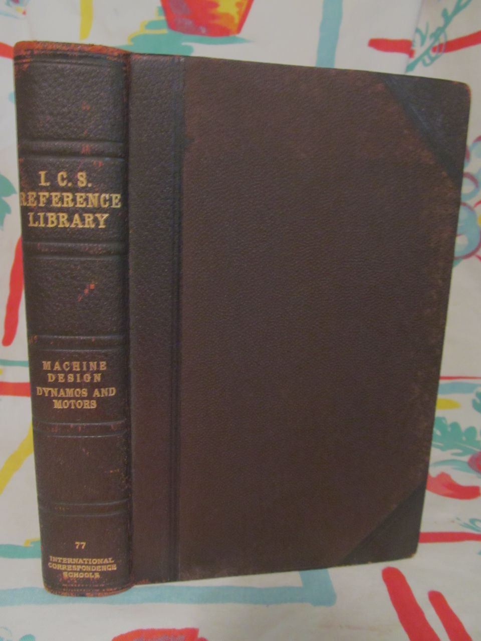 1905 ICS Reference Library Textbook  #77,Machine Design,Dynamos and Motors