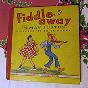1942 Book, Fiddle Away,Justus,Grosset & Dunlap