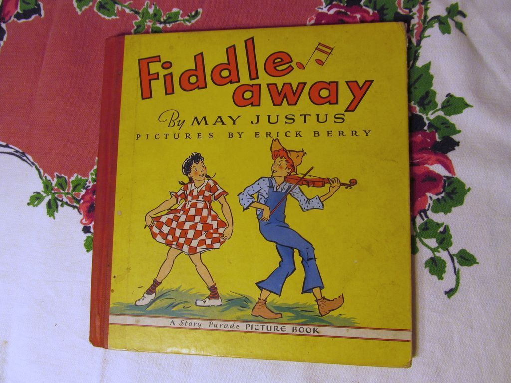 1942 Book, Fiddle Away,Justus,Grosset & Dunlap