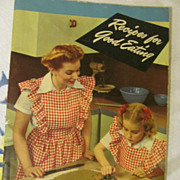 1945 Crisco Cook Book, Recipes for Good Eating