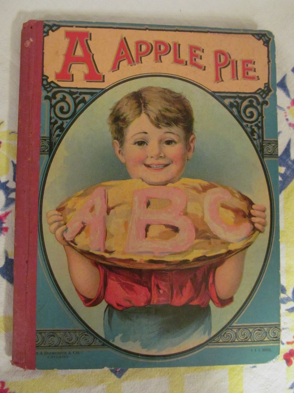 Early Donohue ABC's, Tragic Death of A Apple Pie, Mother Goose Primer Book