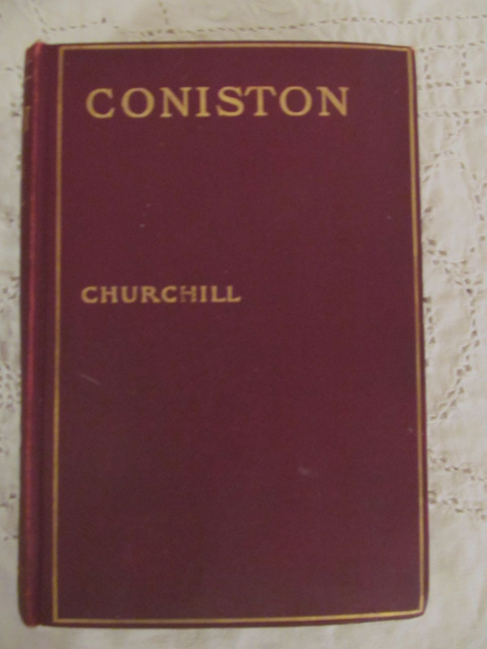 Coniston by Winston Churchill, 1906, MacMillan
