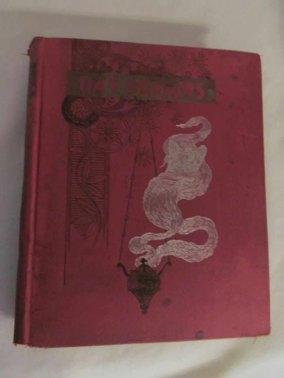 1892 Day Dreams,Poems From Favorite Poets, National Book Mart Publisher
