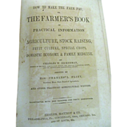 1869 How to Make the Farm Pay or The Farmer's Book by Charles W Dickerman, Illustrated, Zeigler McCurdy & Co