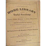1886 The Home Library of Useful Knowledge,Illustrated, 52 Books in One Volume,by R S Peale, Home Library Association