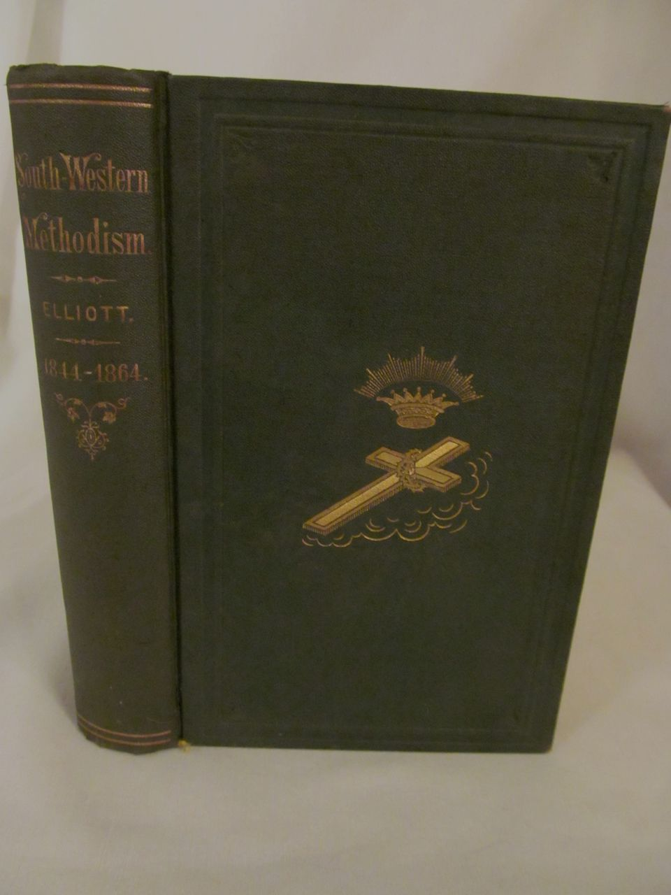 1868 South Western Methodism, A History of the M E Church in the South West from 1844-1866 by Rev Charles Elliott