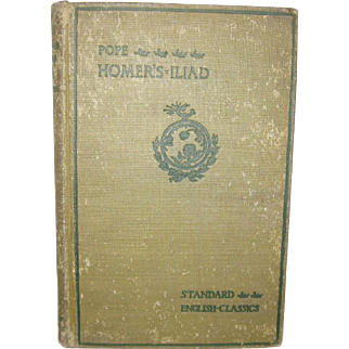 "Book  "" HOMER'S  ILIAD""   Alexander Pope Translation"" 1902 Copy"