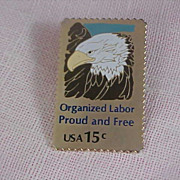 1980 15 Cent Stamp  Organized Labor Signed Pin