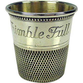 """Vintage novelty sterling silver shot glass-oversized thimble """"Only a thimble full"""""""