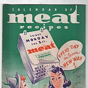 1938 Copyright Calendar of Meat Recipes Booklet