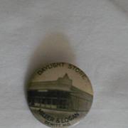 Daylight Store Miller & Logan Dewitt MO Missouri Vintage Pinback Button