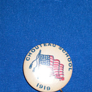 Chouteau School 1919 American Flag Vintage Pinback Button