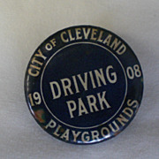 Cleveland Ohio OH Driving Park Playgrounds 1908 Vintage Pinback Button