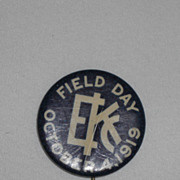 EKC Field Day October 4 1919 Vintage Pinback Button